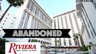 Riviera Casino in Las Vegas that closed its doors 5/4/15.  Exploring the RIV!