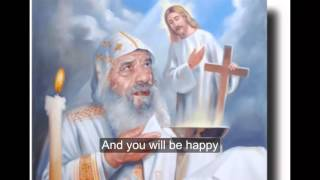 Pope Shenouda III meditation - I know that You can do all things