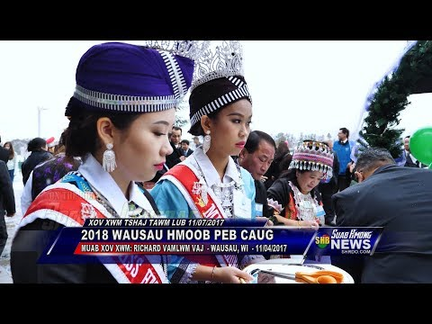 SUAB HMONG NEWS: 2018 Wausau Hmong New Year Celebration - 11/04/2017