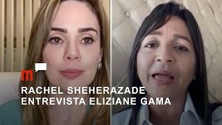 Rachel Sheherazade entrevista Eliziane Gama