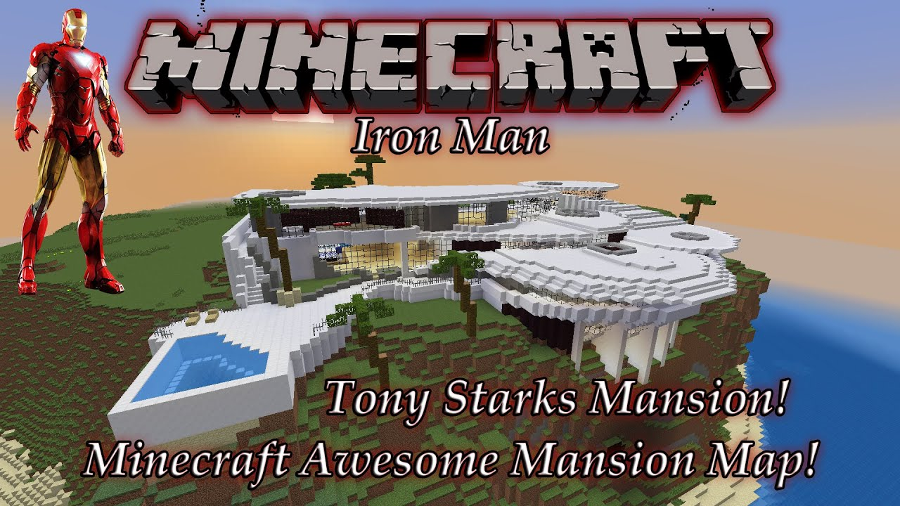 Minecraft tony starks mansion map pc download youtube House map online free