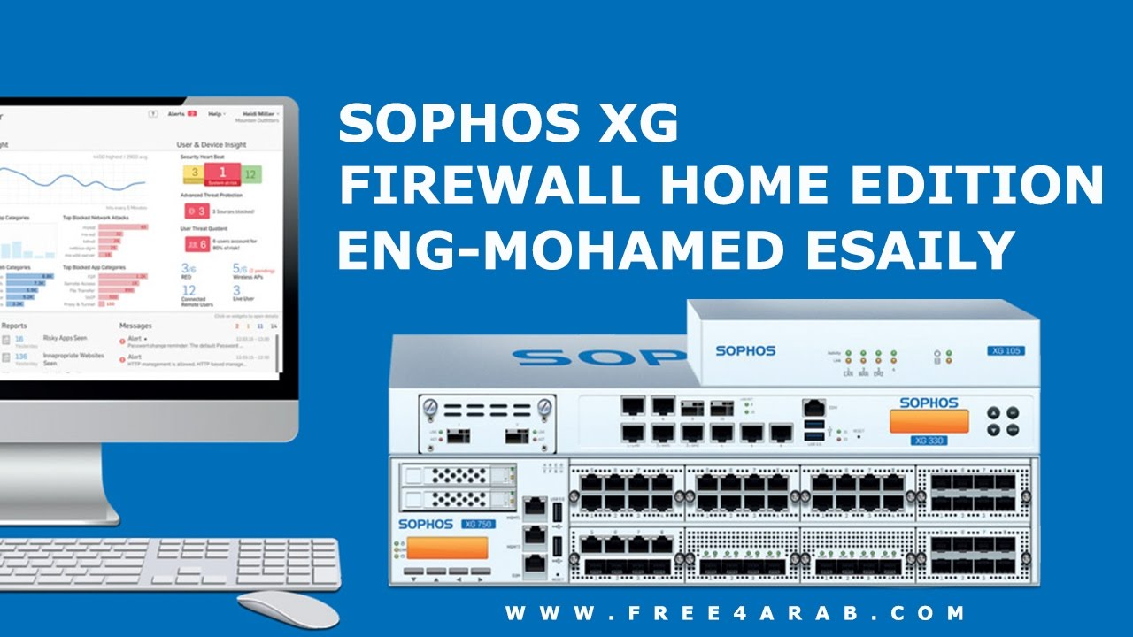 01-Sophos XG Firewall Home Edition (Lecture 1) By Eng-Mohamed Esaily |  Arabic