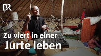 Zu viert auf sechs Metern Durchmesser: Die Jurten-Familie im Zelt | Stationen | BR