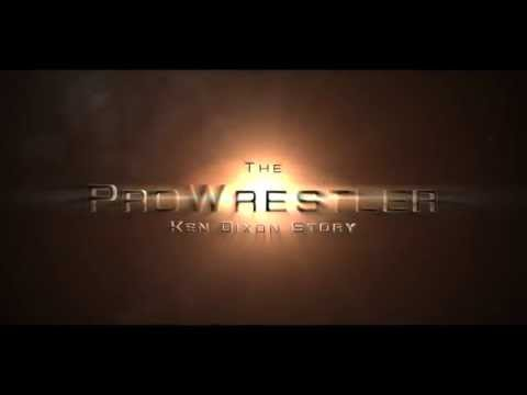 Pro wrestler The Ken Dixon Story Movie Trailer