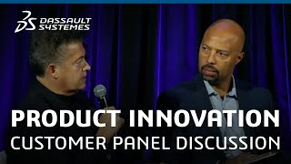 Product Innovation Customer Panel Discussion -Science in the Age of Experience '19-Dassault Systèmes