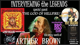 Arthur Brown 'The God of Hellfire' Tells All!