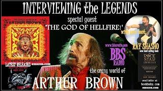 Arthur Brown 'The God of Hellfire' Tells All!