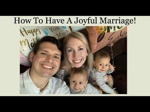 How To Have A Joyful Marriage!