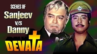 rivalry scenes of sanjeev kumar danny jukebox devata movie