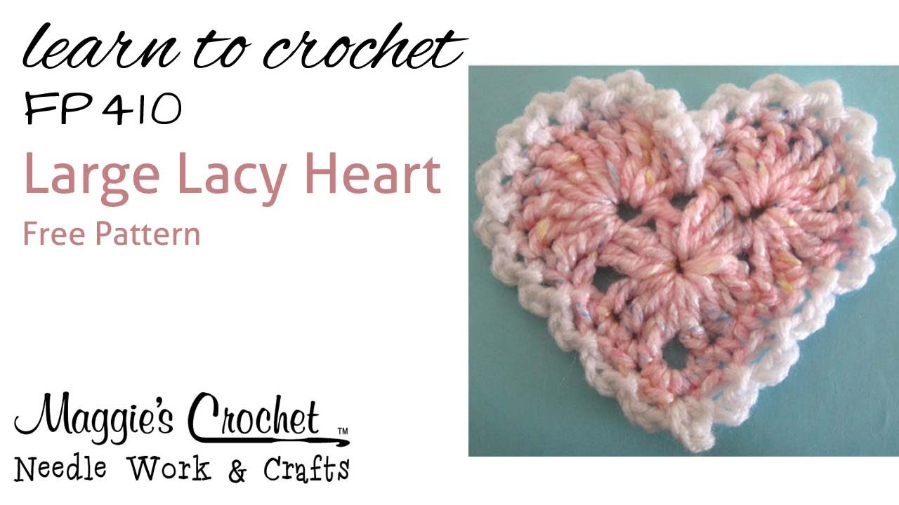Crochet how to large lacy heart right hand maggies crochet crochet how to large lacy heart right hand maggies crochet free pattern fp410 youtube bankloansurffo Image collections