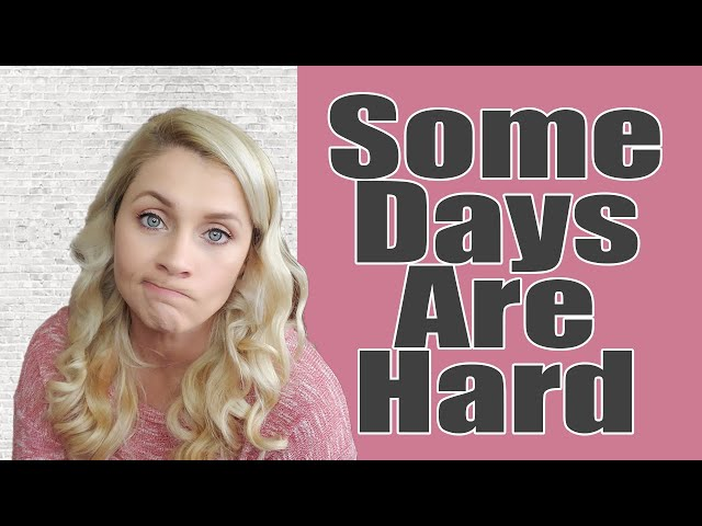 SOME DAYS ARE HARD |  Stressed Mom Talk | Chat With Me | How I Handle The Hard Times | February