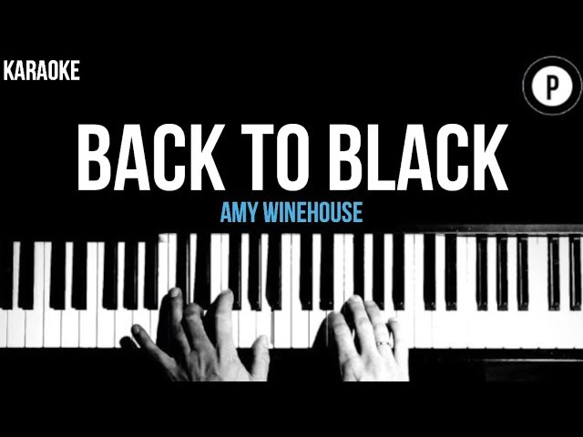 Amy Winehouse Back To Black Karaoke Slower Acoustic Piano Instrumental Lyrics Youtube