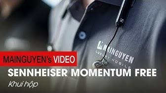 Khui hộp Sennheiser Momentum Free: chất lượng âm thanh tuyệt hảo - www.mainguyen.vn