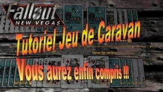 [TUTORIEL] Fallout New Vegas : Jeu de Caravan -Les Règles du Jeu [HD][FR]