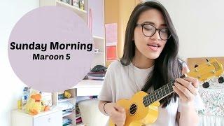Sunday Morning  - Maroon 5 (Ukulele Cover)