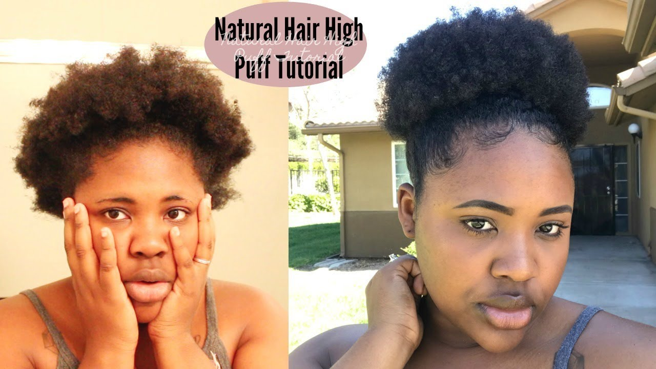 High Puff Tutorial on SHORT Natural Hair| QUICK & EASY - YouTube