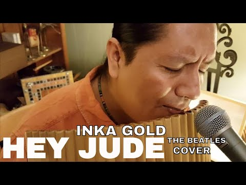 HEY JUDE | THE BEATLES PAN FLUTE AND GUITAR VERSION BY INKA GOLD