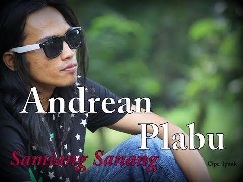 ANDREAN PLABU - SAMIANG SANANG