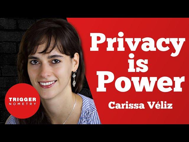 Privacy is Power - Carissa Véliz
