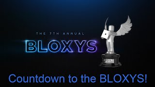7th Bloxys Countdown to THE LIVE AWARD SHOW!