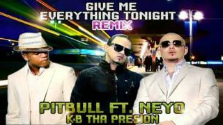 K-B Tha Presion - Give Me Everything Tonight. Pitbull, Ne-yo (Spanish Version)