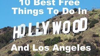 Free Things To Do In Los Angeles - best place for sightseeing Los Angeles without spending a dime.
