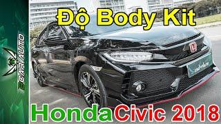 """Độ Body kit Honda Civic 2018 Mẫu Type - R » """" Cực Ngầu """""""