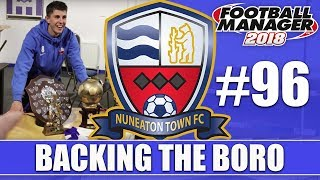 Backing the Boro FM18 | NUNEATON | Part 96 | THANK YOU SIR TOM | Football Manager 2018