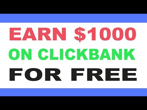 $1000 With Clickbank In 3 Easy Steps - Clickbank For Beginners 2019