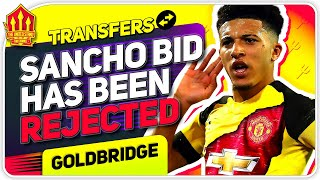 SANCHO BID REJECTED! Man United Transfer News