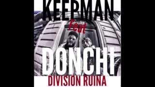 KEEPMAN FT DONCHI - DIVISION RUINA