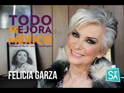 Felicia Garza – Todo Mejora México