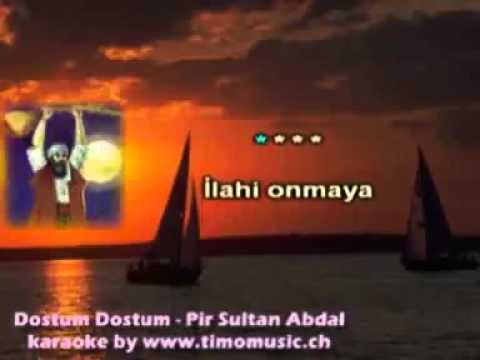 Pir Sultan Abdal   Dostum Dostum Karaoke   YouTube