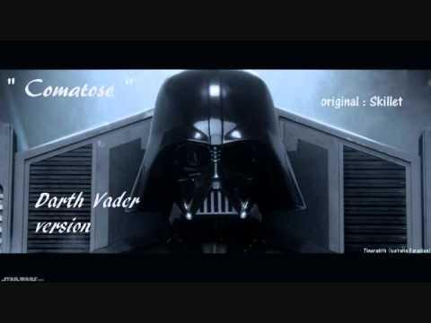 Comatose  Skillet  Darth Vader version