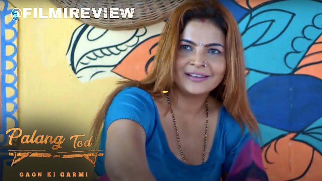 Download Palang Tod Gaon Ki Garmi    Full Story    Explained    Web Series    Ullu, Kooku    @FILMI REVIEW