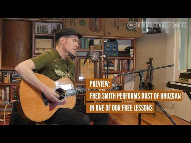 Fred Smith. Dust of Uruzgan. Song writing lesson preview.