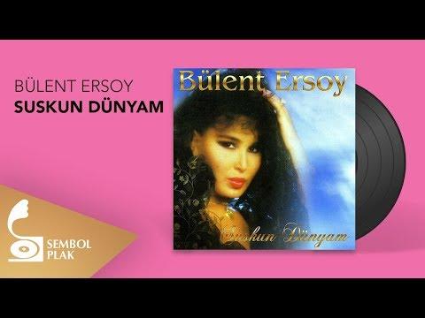 Bülent Ersoy - Suskun Dünyam (Full Albüm)