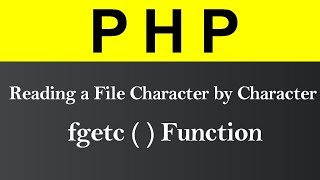 Reading a File Character by Character in PHP (Hindi) Mp3