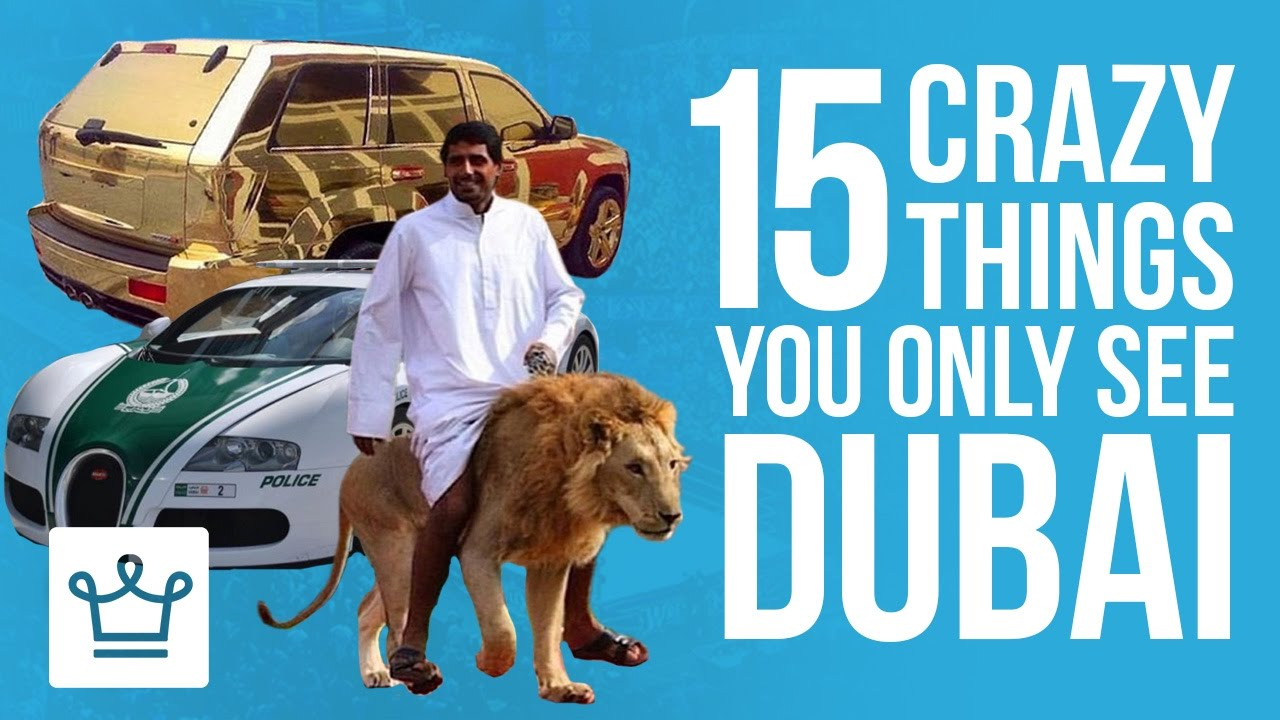 Download 15 Crazy Things You Only See In Dubai