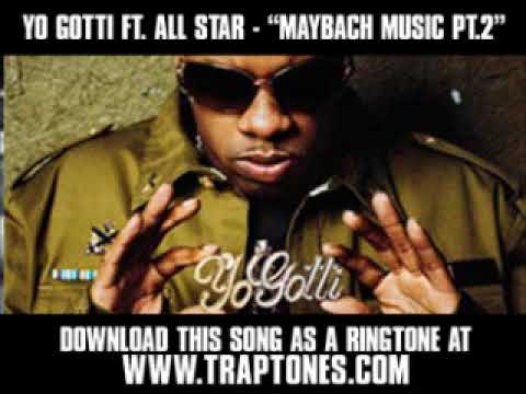 Yo Gotti ft All Star  Maybach Music Pt 2  New  + Download