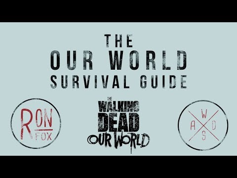 The Our World Survival Guide