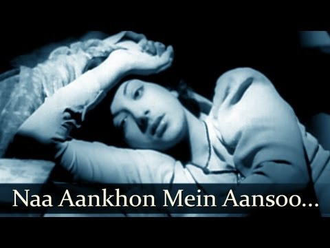 Aag - Song - Naa Aankhon Mein Aansoo - Shamshad Begum