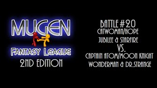 Mugen Fantasy League 2nd Edition #20: Team Cristianomelo Vs. Team SIRALEXBABY