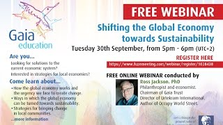 Shifting the Global Economy Towards Sustainability #GaiaEduWebinar