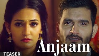 Anjaam | Gajendra Verma | Vikram Singh | Teaser 01 |