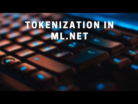 Natural Language Processing In ML.NET - Tokenizing Text Data