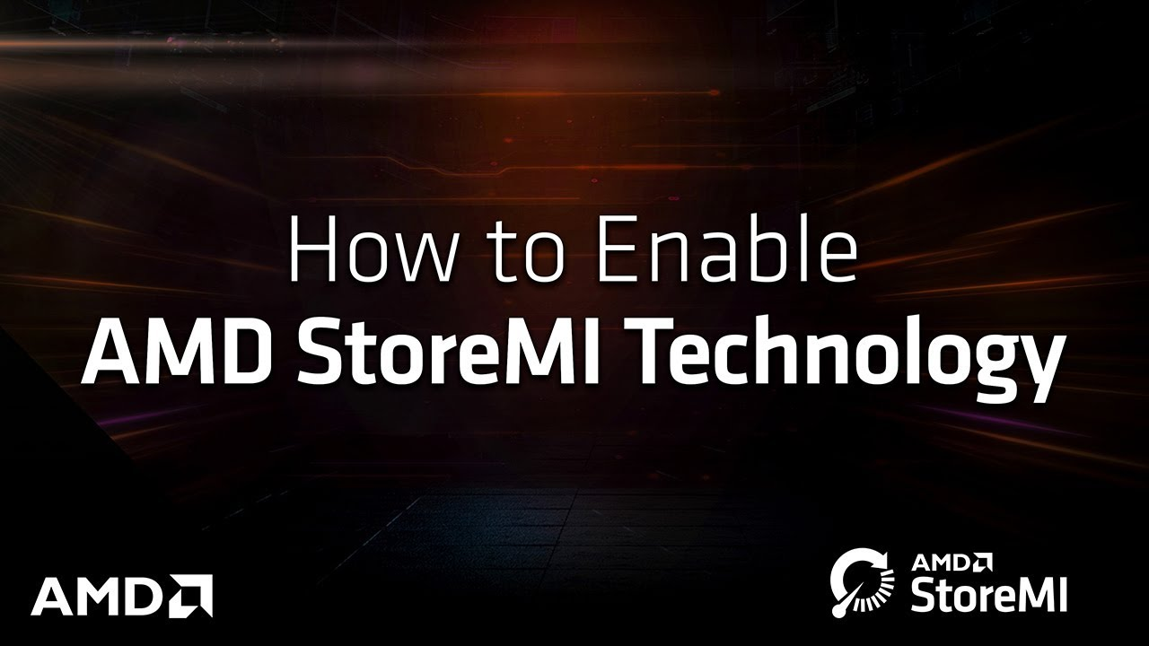 How to Unlock AMD StoreMI Technology
