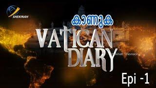 Shekinah Television|Vatican Diary|Episode 01|