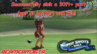 Hot Shots Golf: World Invitational (PS3) - Crown Event [Sink a 30ft or more putt & win!]