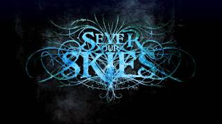 Sever Our Skies - Burn to Ashes